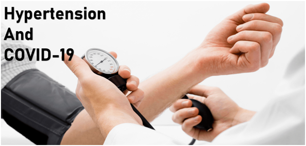 Hypertension and COVID-19: What You Need To Know?