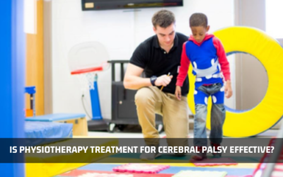 Is Physiotherapy Treatment For Cerebral Palsy Effective?