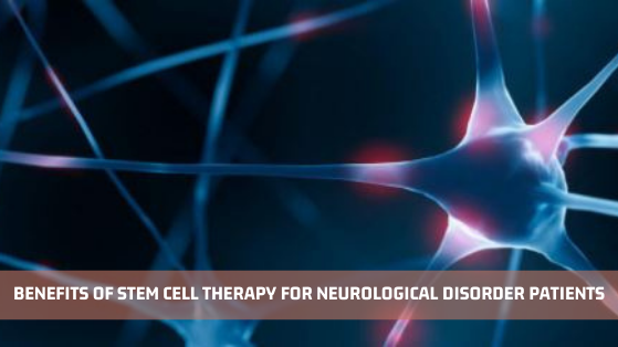 Stem Cell Therapy for Neurological Disorder - Advancells