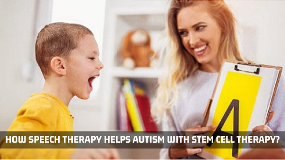 How Speech Therapy Helps Autism With Stem Cell Therapy?